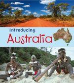 Introducing Australia - Anita Ganeri