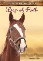 Leap of Faith : Ridgeview Riding Club - Bernadette Kelly