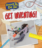 Get Inventing! - Mary Colson