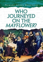 Who Journeyed on The Mayflower? - Nicola Barber
