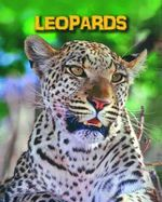 Leopards : Infosearch: Living in the Wild: Big Cats - Claire Throp