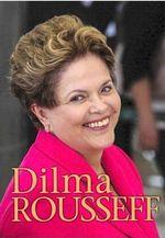 Dilma Rousseff - Catherine Chambers