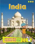 India : A Benjamin Blog and His Inquisitive Dog Guide - Anita Ganeri