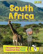 South Africa : A Benjamin Blog and His Inquisitive Dog Guide - Anita Ganeri