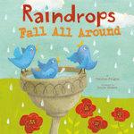 Raindrops Fall All Around - Charles Ghigna