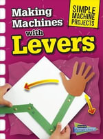 Simple Machine Projects Pack A - Chris Oxlade