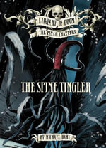 The Spine Tingler : Zone Books: Library of Doom: The Final Chapters - Michael S. Dahl