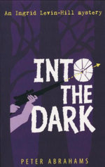Into the Dark - Peter Abrahams