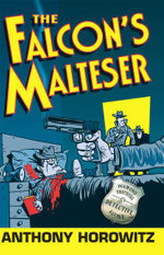 The Falcon's Malteser : Diamond Brothers Series : Book 1 - Anthony Horowitz