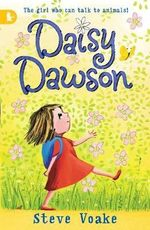 Daisy Dawson Is on Her Way! : Daisy Dawson Series : Book 1 - Steve Voake