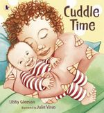 Cuddle Time - Libby Gleeson
