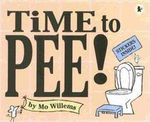 Time to Pee! - Mo Willems