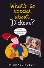 What's So Special about Dickens? - Michael Rosen