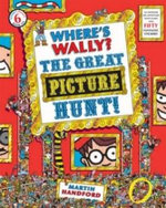 Where's Wally? The Great Picture Hunt : Where's Wally Series : Book 6 - Martin Handford