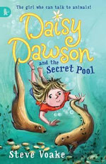 Daisy Dawson and the Secret Pool : Racing Reads - Steve Voake