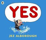 Yes - Jez Alborough