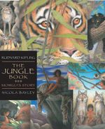 The Jungle Book : Mowgli's Story - Rudyard Kipling