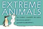 Extreme Animals :  The Toughest Creatures On Earth - Nicola Davies