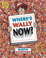 Where's Wally Now? : Where's Wally Series : Book 2 - Martin Handford