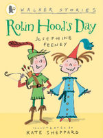 Robin Hood's Day  : Walker Stories - Josephine Feeney