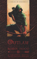 Outlaw : The Legend of Robin Hood - Tony S. Lee