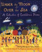Under the Moon and Over the Sea - John Agard