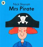 Mrs Pirate : Read Me Beginners - Nick Sharratt