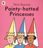 Pointy-hatted Princesses : Read Me Beginners - Nick Sharratt