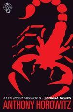 Alex Rider : Scorpia Rising : Alex Rider Series : Book 9 - Anthony Horowitz