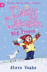 Daisy Dawson and the Big Freeze : Racing Reads - Steve Voake