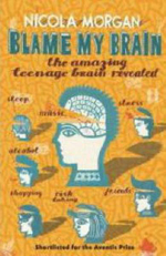 Blame My Brain - Nicola Morgan