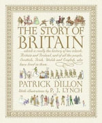 The Story of Britain - Patrick Dillon