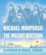 The Mozart Question : We fought back with our music, it was the only weapon we had. - Michael Morpurgo