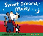 Sweet Dreams, Maisy - Lucy Cousins