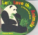 Let's Save the Animals - Frances Barry