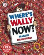 Where's Wally Now? (Mini edition) : Where's Wally Mini Edition Series : Book 2 - Martin Handford