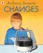 Changes - Anthony Browne