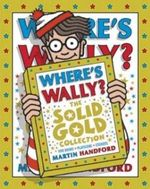 Where's Wally? The Solid Gold Collection : 5 x Paperback Books in a Boxed Set - Martin Handford