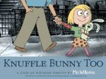 Knuffle Bunny Too : A Case of Mistaken Identity - Mo Willems