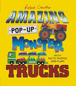 Amazing Pop-up Monster Trucks - Robert Crowther