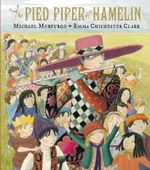 The Pied Piper of Hamelin - Michael Morpurgo
