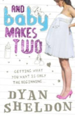 And Baby Makes Two - Dyan Sheldon