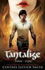 Tantalize : Tantalize Series : Book 1 - Cynthia Leitich Smith