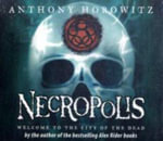 The Power of Five : Necropolis - Anthony Horowitz