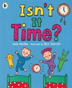 Isn't it Time? - Judy Hindley