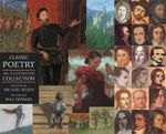 Classic Poetry : An Illustrated Collection - Paul Howard