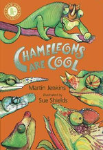 Chameleons Are Cool : Read and Discover - Martin Jenkins
