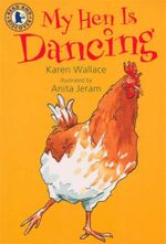 My Hen Is Dancing : Read And Discover - Karen Wallace