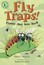 Fly Traps! Plants That Bite Back : Read and Discover - Martin Jenkins