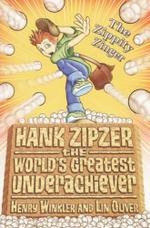 The Zippity Zinger : Hank Zipzer Series : Book 4 - Henry Winkler